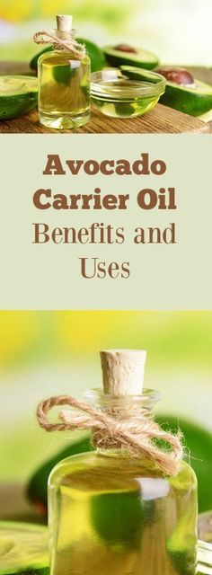 Avocado Oil as a Carrier Oil - Benefits and Uses