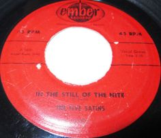 """The Five Satins are best known for the doo wop classic """"In the Still of the Night,"""" a song that was popular enough to make the group one of the most famous doo wop outfits, although they never had another hit of the same magnitude. The origins of The Five Satins lie in the Scarlets, a New Haven, CT, doo wop group led by Fred Parris. the Scarlets formed in 1953, while Parris was still in high school."""