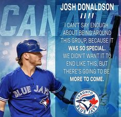 The Toronto Blue Jays were defeated by the Cleveland Indians in the 2016 ALCS. Josh Donaldson, Baseball Quotes, Baseball Cards, Mlb Blue Jays, Babe Ruth, American League, Toronto Blue Jays, Cleveland Indians, Baseball Players