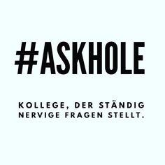 Schönes #Wortspiel: #askhole #quotes #humor