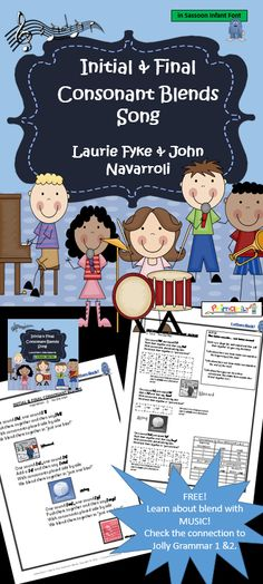 FREE! Learn about Initial and Final Consonant Blends effortlessly through music! This zipped file contains: 1 mp3. 1 reproducible Classroom Chart, and Teacher's Notes!   There are even links to Jolly Grammar Handbooks 1 & 2.  Your students will be tapping your toes and singing along to the garage-band beat of the music with John Navarroli! Download it NOW!  Available in PRINT Letter and SASSOON Infant Font.