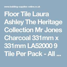 Floor Tile Laura Ashley The Heritage Collection Mr Jones Charcoal 331mm x 331mm LA52000 9 Tile Per Pack - All Tiles - Tiles