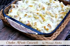 Mommy's Kitchen: Chicken Alfredo Casserole {A Creamy Dreamy One Dish Meal}