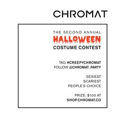 | GET INSPIRED |    For the month of October (10.10–11.3), tag your best #Chromat Halloween Costumes with #CreepyChromat & make sure you follow @chromat_party on Instagram! (http://instagram.com/chromat_party)  The Chromat Staff will award our picks for Sexiest & Scariest and the costume with the most instagram likes wins Peoples Choice.   Those three winners each receive $100 at http://shop.chromat.co/!  #CostumeContest #CreepyChromat #chromat #halloween #contest #architecture