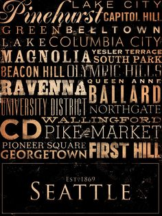 Seattle neighborhoods typography graphic art giclee signed artists print by Stephen Fowler Seattle Washington, Washington State, Seattle Neighborhoods, Columbia City, Words On Canvas, Seattle Homes, Evergreen State, Seattle Area, Emerald City
