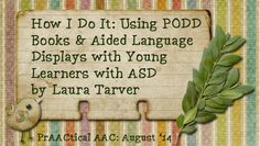 How I Do It: Using PODD books and Aided Language Displays with Young Learners with Autism Spectrum Disorder Is My Child Autistic, Children With Autism, Vocabulary Activities, Speech Therapy Activities, Autism Resources, Autism Spectrum Disorder, School Lessons, Student Teaching, Speech And Language