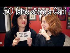 Tag: 50 FATOS SOBRE MIM - Gabi - YouTube