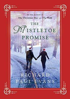 The Mistletoe Promise by Richard Paul Evans http://smile.amazon.com/dp/1476728208/ref=cm_sw_r_pi_dp_.nemub0NRKQT5