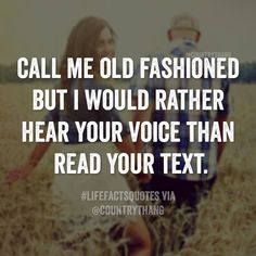 It depends on my mood -I don't like unexpected things, but if I'm totally expecting your call then yes.