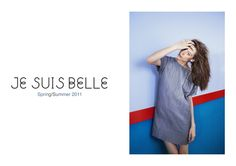 Je Suis Belle 2011 Campaign, Women Wear, Spring Summer, Dresses For Work, Fashion, Moda, Fashion Styles, Fashion Illustrations