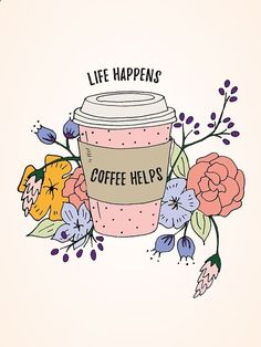 Life happens coffee helps free printable wall art posted by Stephanie.Whether you're a morning or afternoon coffee drinker (or both!), I'm sure you'll relate to this wall art, which has fast become my life motto.