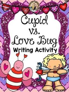 Students will love this fun and engaging writing activity where they need to decide Who Will Win the Battle of LOVE Cupid or the Love Bug?     They will have to support their choice and share with the class why they chose who they chose.        Then you will conduct a class vote and see who the Ultimate Master of LOVE is?