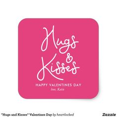 """Hugs and Kisses"" Valentines Day Square Sticker"