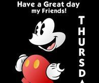 Have A Great Day My Friends! Thursday