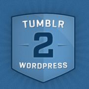 Move from Tumblr to WordPress with a Few Clicks with Tumblr2WP
