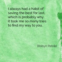 Saving the Best for Last by Robyn Petrik  |  #poetry