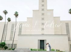 The Los Angeles Temple of The Church of Jesus Christ of Latter-day Saints