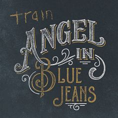 Found Angel In Blue Jeans by Train with Shazam, have a listen: http://www.shazam.com/discover/track/127757339