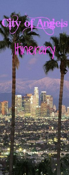 Sightseeing itinerary for Los Angeles.