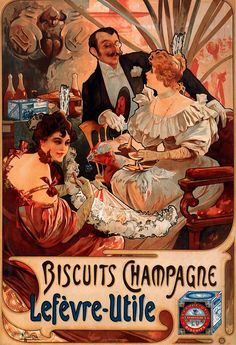 This high resolution art nouveau poster was illustrated by Alphonse Mucha (Alfons Mucha) in 1896 for the advertisement of 'Biscuits Champagne Lefèvre-Utile'. Mucha Art Nouveau, Alphonse Mucha Art, Art Nouveau Poster, Old Poster, Retro Poster, Pub Vintage, French Vintage, Vintage Labels, Jugendstil Design