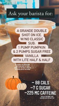 Starbucks Drinks for Fall, Healthy Coffee, Good Healthy Coffee Sugar Free Starbucks Drinks, Starbucks Holiday Drinks, Starbucks Recipes, Coffee Recipes, Low Calorie Drinks, Low Calorie Starbucks Drinks, Working At Starbucks, Starbucks Pumpkin Spice Latte, Starbucks Coffee