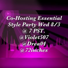 💜Join us Tonight! Night for Essential Style Party Essential Style Party! 💜So happy for the opportunity to co-host my 2nd Poshmark Party!!! And honored to be hosting with Two Awesome Poshers! Vicky! @Drea04 and Colleen @72imched Hope you can join us Wednesday August 3rd at 7 PST. 💜 Violet's Finds Accessories