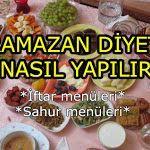 Ramazan Diyeti İle 10 Kilo Verin | Sağlıklı Zayıfla Mutlu Kal