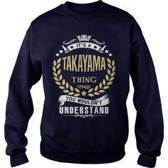 TAKAYAMA T shirt  #gift #ideas #Popular #Everything #Videos #Shop #Animals #pets #Architecture #Art #Cars #motorcycles #Celebrities #DIY #crafts #Design #Education #Entertainment #Food #drink #Gardening #Geek #Hair #beauty #Health #fitness #History #Holidays #events #Home decor #Humor #Illustrations #posters #Kids #parenting #Men #Outdoors #Photography #Products #Quotes #Science #nature #Sports #Tattoos #Technology #Travel #Weddings #Women