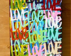 ORIGINAL love abstract street art urban pop art acrylic paint word painting