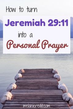 How to make Jeremiah 29:11 a Personal Prayer