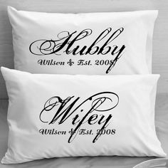 Couples  Pillow Cases - Custom Personalized - Wifey Hubby Wife Husband Wedding, Anniversary, Valentine gift idea for couples.. $25.00, via Etsy.