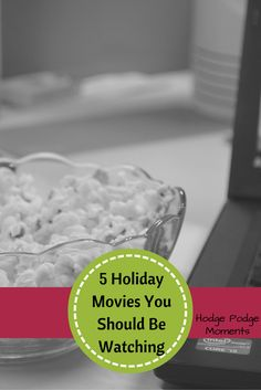 Hodge Podge Moments: Five Holiday Movies You Should Be Watching
