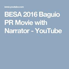 BESA 2016 Baguio PR Movie with Narrator - YouTube