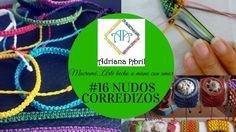 #16 NUDOS CORREDIZOS EN MACRAME ✿KNOTS SLIP IN MACRAME  ✿NÓS DESLIZANTES...