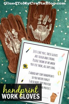Handprint Work Gloves – Gift Idea - Poem Keepsake Printable Included - - Handprint Work Gloves - pair it some tools or a home improvement gift card and you have an instant present that is sure to be well loved by the receiver! Grandpa Birthday Gifts, First Fathers Day Gifts, Fathers Day Crafts, Grandpa Gifts, Birthday Ideas For Grandpa, Baby Crafts, Toddler Crafts, Crafts For Kids, Toddler Activities
