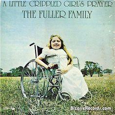 Fuller Family A little Crippled Girl's Prayer ~ Album Cover Art ! The Bad, The Funny The Worst