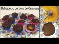 ★ Brigadeiro de bolo de cenoura = Minha sobremesa predileta! - Taciele Alcolea