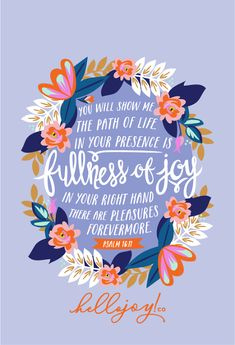 Encouraging Wednesdays … Psalm 16:11 » French Press Mornings