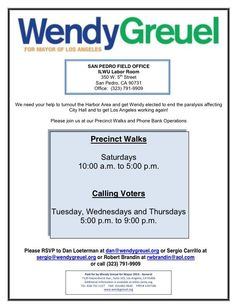 Phone Banking & Precinct Walking for Wendy Greuel for LA City Mayor!!