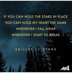 Skillet-Stars Skillet Lyrics, Skillet Quotes, Gospel Music, Music Lyrics, Skillet Band, Lyric Tattoos, Music Is Life, House Music, Memphis May Fire