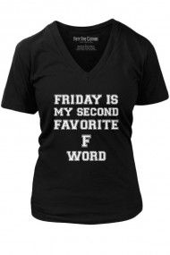 Women's Friday Is My Second Favourite F Word Vintage T-Shirt
