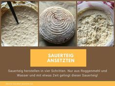 Sauerteig herstellen Dutch Oven, Bread Baking, Bakery, Food And Drink, Healthy Recipes, Cheese, Fruit, Cooking, Bread Recipes