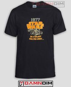 1977 Star Wars Funny Graphic Tees #FunnyGraphicTees #TeeShirtsFunny #FunnyQuotesTeeShirts #FunnyTeeShirt #FunnyAmericaShirts #FunnyShirts #cheapFunnyAmericaShirts