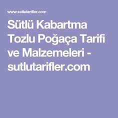 Sütlü Kabartma Tozlu Poğaça Tarifi ve Malzemeleri - sutlutarifler.com