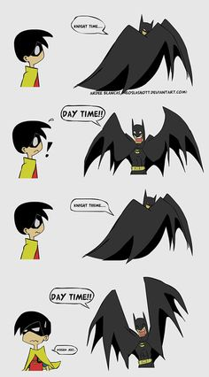 XD Ok I know Batman wouldnt act like this At all but this is way too funny to me