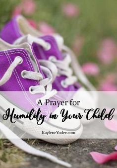 This prayer seeks the Lord to place humility deep into the heart of your child so he or she may find wealth and honor and life.