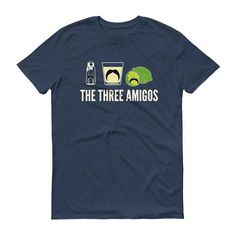 Men's The three amigos t-shirt - Tequila Shirt, Funny Drinking Shirt for cinco de mayo, funny tequila shirt, tacos and tequila #TacosAndTequila #TequilaShirt #DrinkingShirt #TacosShirt #TacoShirt #FunnyTacosShirt #FunnyTacoShirt #FunnyDrinkingShirt #TacoTuesday #FunnyTequilaShirt