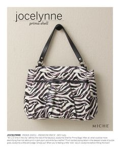 "JOCELYNN  W.I.L.D time in the city"" defines the vibe of the fabulous Jocelynne Shell for Big Bags! After all, what could be more electrifying than hot zebra print in dark plum and white faux leather? Front slanted piping detail in the deepest shade of purple gives Jocelynne a little extra edge. Simply put: when you're feeling a little ""wild, slip on Jocelynne before hitting the town!   Base bag and handles not included.  Price: $44.95  https://antonialemay.miche.com/Shop/Product/118"