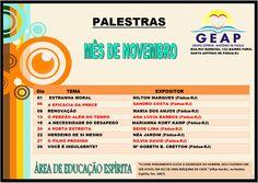 Calendário de Palestras Públicas do mês de Novembro do GEAP - Santo Antônio de Pádua - RJ - http://www.agendaespiritabrasil.com.br/2016/11/02/calendario-de-palestras-publicas-do-mes-de-novembro-do-geap-santo-antonio-de-padua-rj/