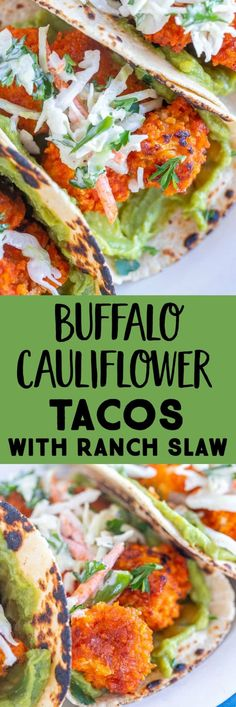 The Buffalo Cauliflower Tacos are crispy, spicy and refreshing! They're easy to make and will wow even the meat eaters in your life! The cauliflower is breaded and then baked to crispy perfecting and tossed with tangy buffalo sauce! The ranch slaw and guacamole add such a nice refreshing bite! Perfect for your next vegan taco night. #vegantacos #buffalocauliflower #cauliflowertacos #vegetariantacos